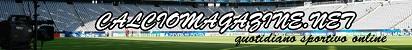 Calciomagazine.net: quotidiano di informazione sportiva