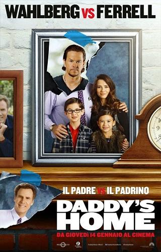 Daddy's Home - Il padre vs il padrino locandina fiml
