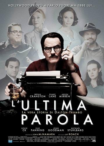 L'ultima parola - La vera storia di Dalton Trumbo locandina film