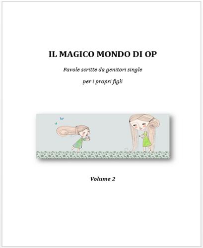 il magico mondo di op volume 2