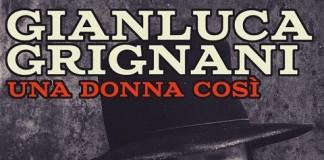 Gianluca Grignani - una donna cosi