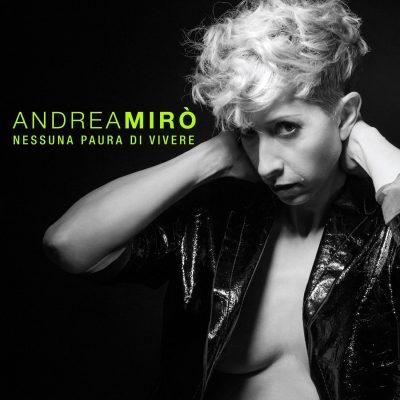 Andrea Mirò - Nessuna paura di vivere
