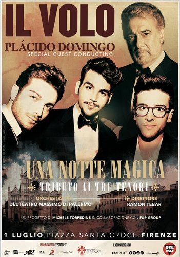 Il Volo concerto Firenze Una Notte Magica - Tributo ai tre Tenori