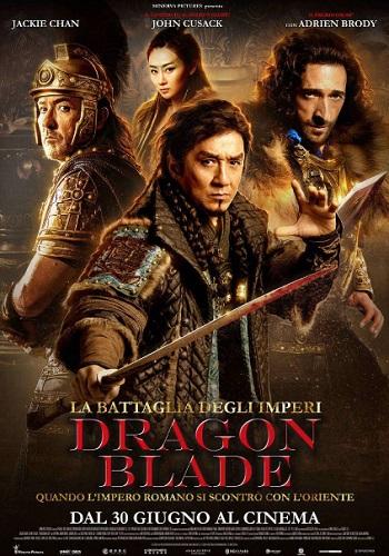 Dragon Blade film locandina
