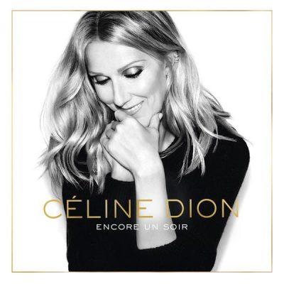 """Celine Dion - """"Encore un soir"""""""