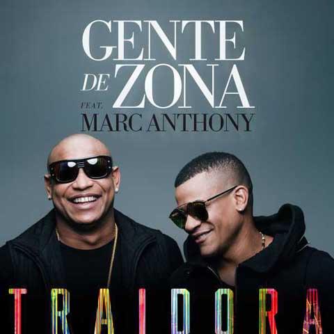 Gente de Zona feat Marc Anthony Traidora Top 10 Classifica Settembre 2016