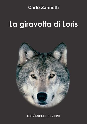 la-giravolta-di-loris-di-carlo-zannetti_cover