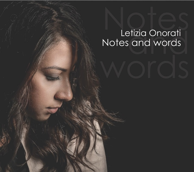 "Letizia Onorati presenta il nuovo album ""Notes and Words"""