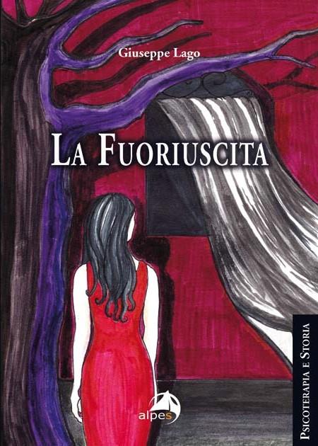 """""""La Fuoriuscita"""", il romanzo psicologico di Giuseppe Lago"""
