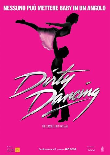 """Dirty Dancing"" al Teatro Augusteo di Napoli"