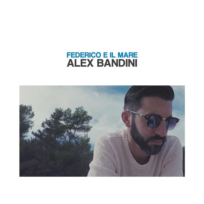 Federico e il mare- Alex Bandini