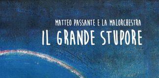 Il grande stupore-Matteo Passante