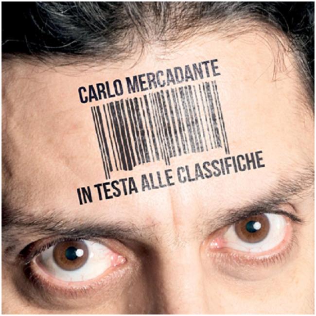 """Carlo Mercadante presenta l'album """"In testa alle classifiche"""""""