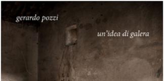 Gerardo Pozzi-Un'idea di galera