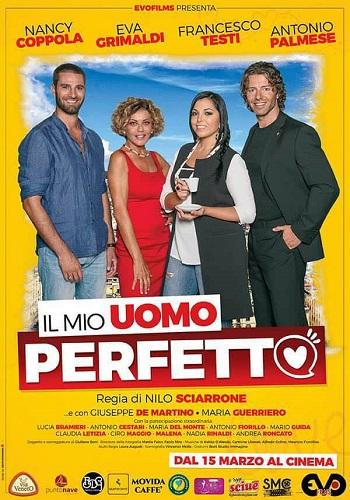 """""""Il mio uomo perfetto"""": dal 15 marzo nelle sale cinematografiche"""