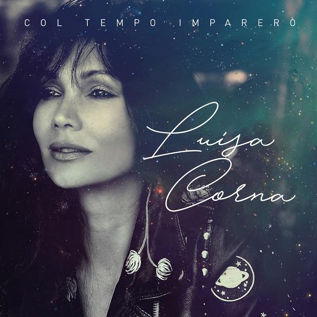 """Luisa Corna presenta il nuovo singolo """"Col tempo imparerò"""""""