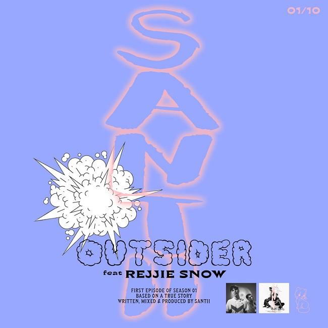 Santii - Outsider feat Rejjie Snow