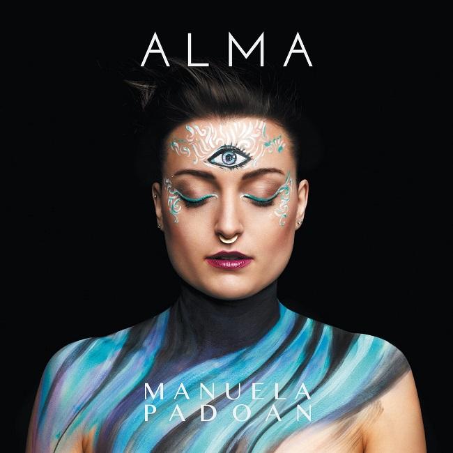"""Manuela Padoan: esce oggi il suo primo album """"Alma"""""""