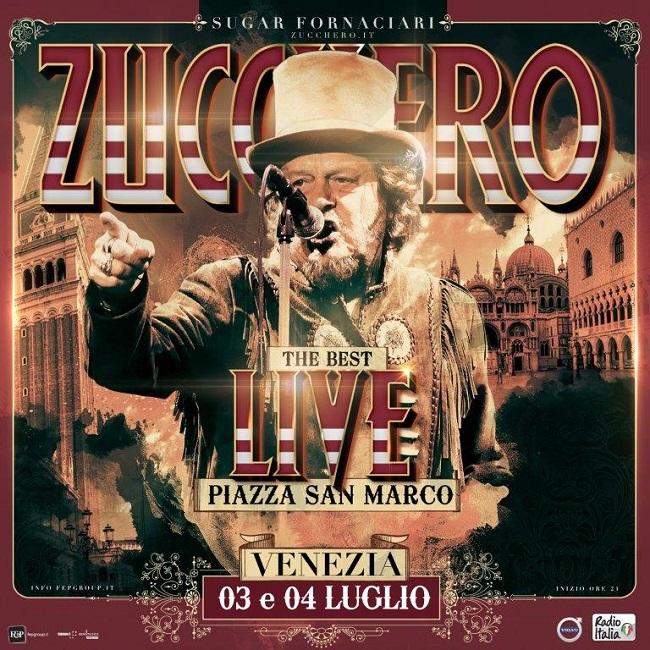 "Zucchero Live 3 e 4 luglio: ""The Best Live"" in Piazza San Marco a Venezia"