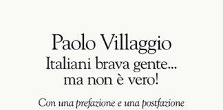 Italiani brava gente ... ma non è vero! libro inedito Paolo Villaggio