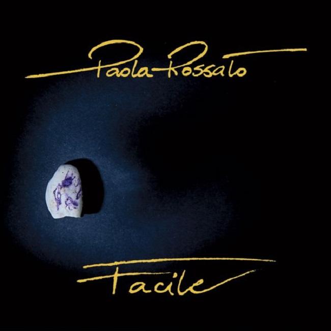"""Paola Rossato tra i finalisti per la Targa Tenco 2018 con """"Facile"""""""
