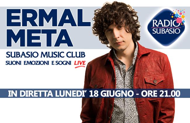 Ermal Meta live 18 giugno Radio Subasio