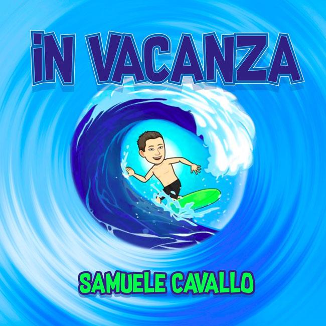 Samuele Cavallo In vacanza video nuovo brano