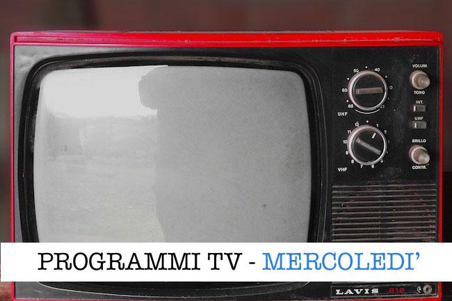 I programmi in tv oggi, 25 marzo 2020: film, intrattenimento e attualità