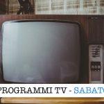 programmi tv sabato