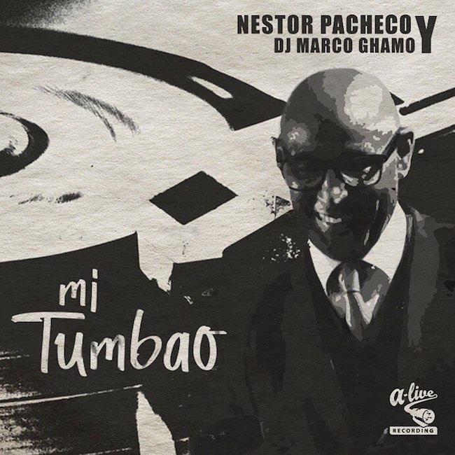 Nestor Pacheco y Marco Ghamo Dj - Mi tumbao