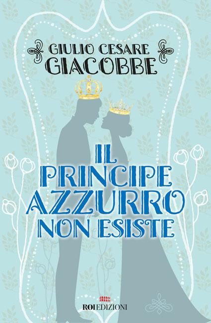 copertina il principe azzurro non esiste