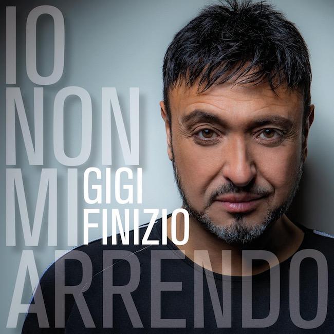 """""""Io non mi arrendo"""", il nuovo singolo di Gigi Finizio"""