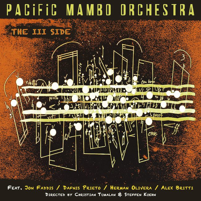 pacific mambo orchestra through the fire
