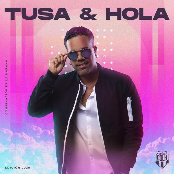 Tusa & Hola - Combinación de La Habana