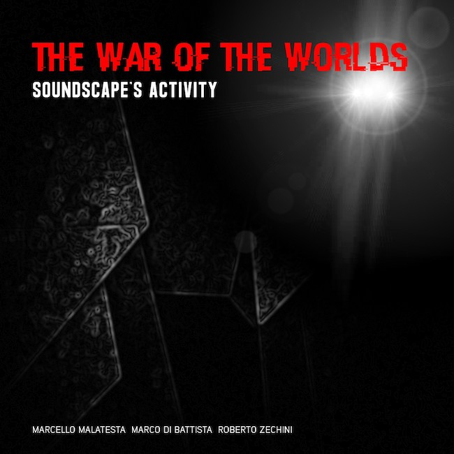 Soundscape's Activity - The War of the Worlds