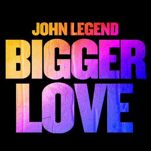 john-legend-bigger-love