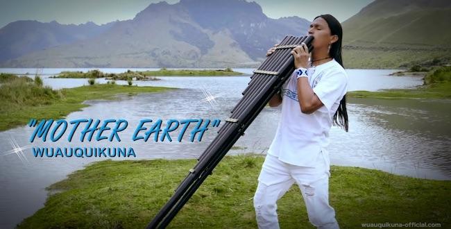 Wuauquikuna, esce Mother Earth