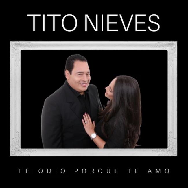 Tito Nieves - Te Odio Porque Te amo