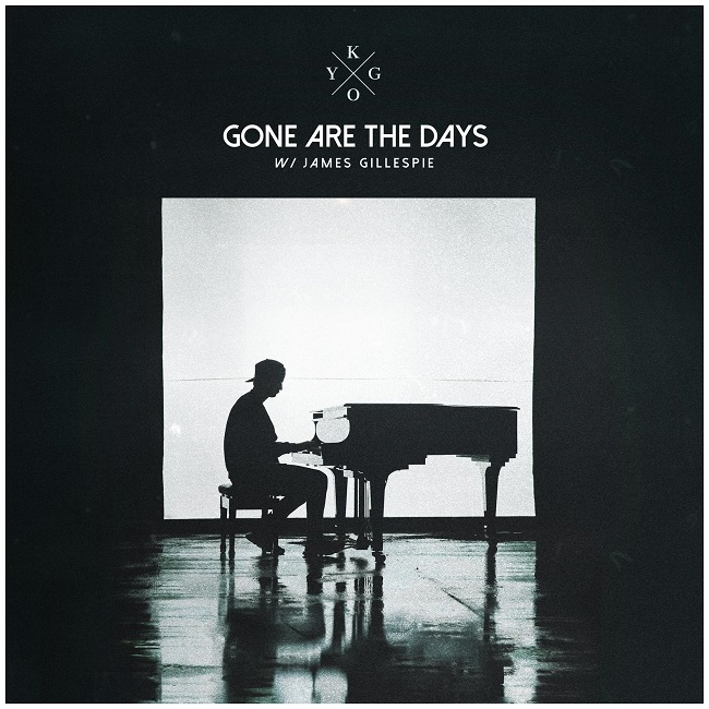 Kygo, James Gillespie Gone Are The Days cover