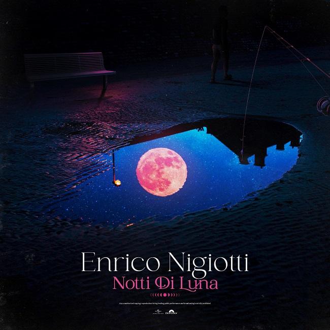 notti di luna cover enrico nigiotti