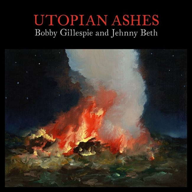utopian-ashes-cover-bobby-gillespie-and-