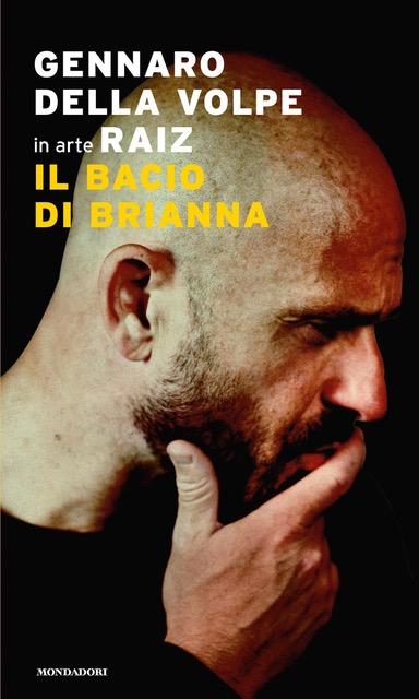 """""""Il bacio di Brianna"""", il primo libro di Gennaro Della Volpe (Raiz)"""
