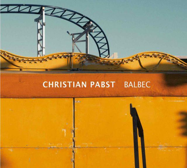 Balbec, il nuovo album in trio del pianista Christian Pabst