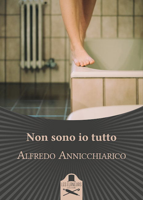 Non sono io tutto', il nuovo libro di Alfredo Annicchiarico