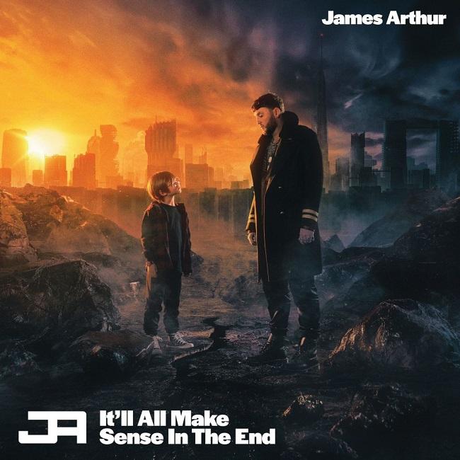 it's all make sense in the end james arthur