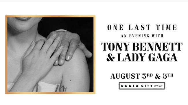 tony bennett lady gaga 3-5 agosto 2021