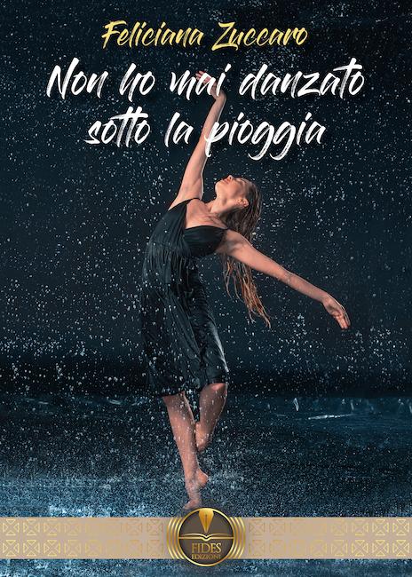 Non ho mai danzato sotto la pioggia